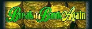 Break Da Bank Again!